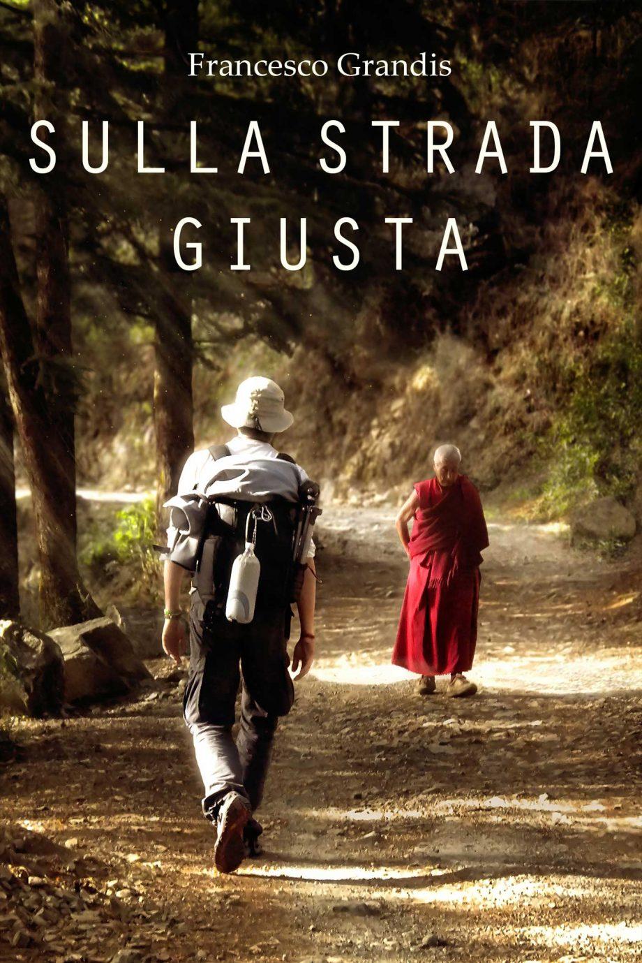 "Francesco Grandis: ""Non tutti i vagabondi han perduto la via"""