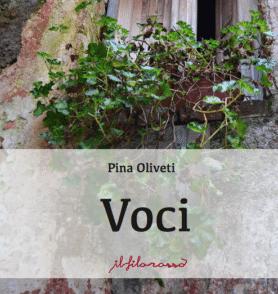 """Voci"" di Pina Oliveti"